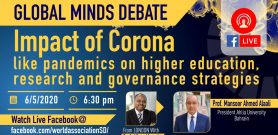 Impact of Corona Like pandemics on higher education, research and governance strategies