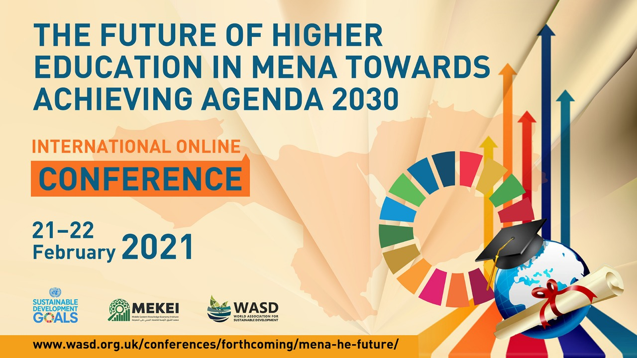 Future of Higher Education in MENA Conference, Online 2021<div style='clear:both;width:100%;height:0px;'></div><span class='cat'>Sustainability Conferences</span>