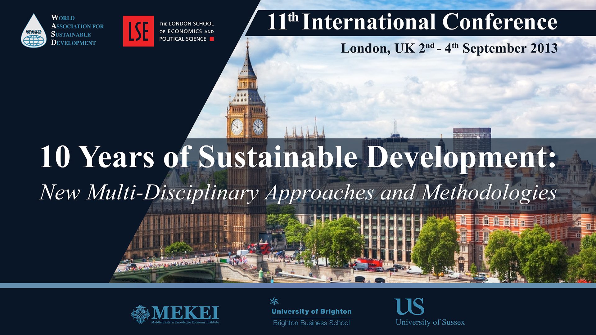 11th Sustainability Conference, London, UK 2013<div style='clear:both;width:100%;height:0px;'></div><span class='cat'>Sustainability Conferences</span>