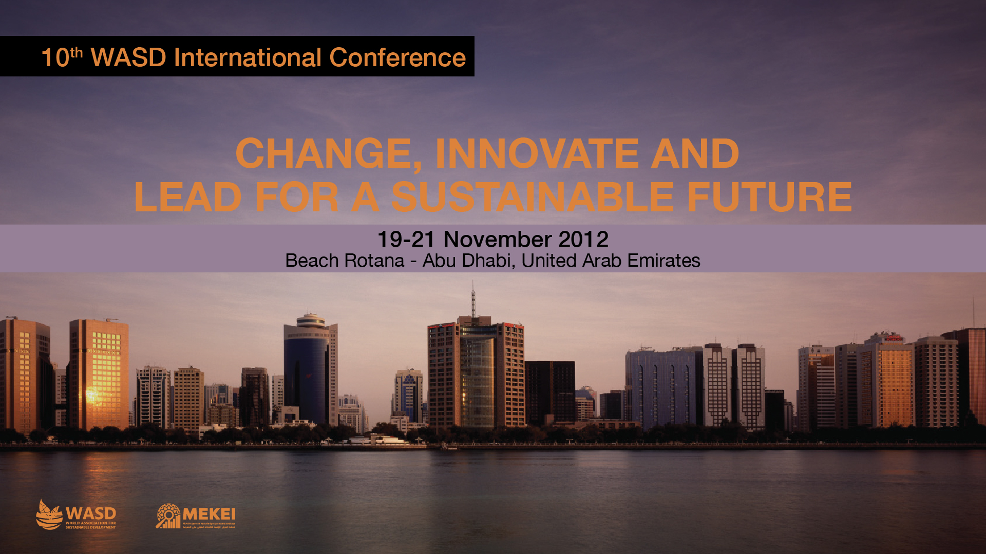 10th Sustainability Conference, Abu Dhabi, UAE 2012<div style='clear:both;width:100%;height:0px;'></div><span class='cat'>Sustainability Conferences, MENA</span>